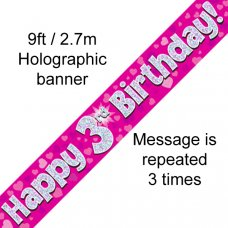 Pink Holographic Happy 3rd Birthday Banner 2.7m P1
