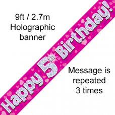 Pink Holographic Happy 5th Birthday Banner 2.7m P1