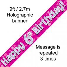 Pink Holographic Happy 6th Birthday Banner 2.7m P1