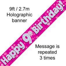 Pink Holographic Happy 9th Birthday Banner 2.7m P1