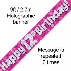 Pink Holographic Happy 12th Birthday Banner 2.7m P1