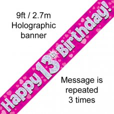 Pink Holographic Happy 13th Birthday Banner 2.7m P1