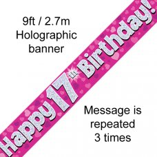 Pink Holographic Happy 17th Birthday Banner 2.7m P1