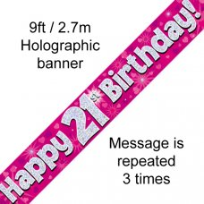 Pink Holographic Happy 21st Birthday Banner 2.7m P1