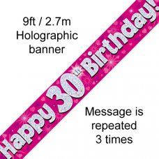 Pink Holographic Happy 30th Birthday Banner 2.7m P1