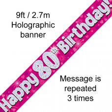 Pink Holographic Happy 80th Birthday Banner 2.7m P1