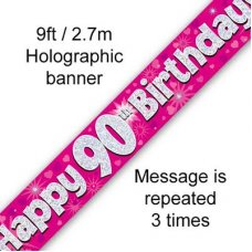 Pink Holographic Happy 90th Birthday Banner 2.7m P1