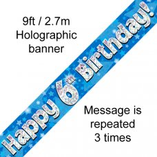 Blue Holographic Happy 6th Birthday Banner 2.7m P1