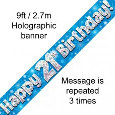 Blue Holographic Happy 21st Birthday Banner 2.7m P1