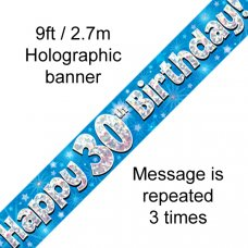Blue Holographic Happy 30th Birthday Banner 2.7m P1
