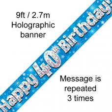 Blue Holographic Happy 40th Birthday Banner 2.7m P1