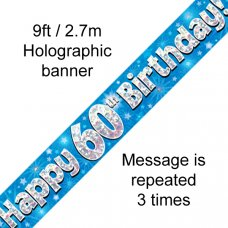 Blue Holographic Happy 60th Birthday Banner 2.7m P1