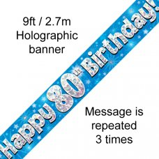 Blue Holographic Happy 80th Birthday Banner 2.7m P1