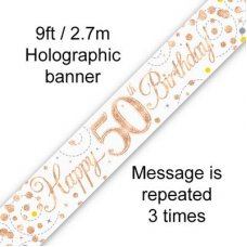 Sparkling Fizz Rose Gold Banner 2.7m 50th Bday P1