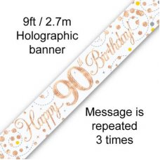 Sparkling Fizz Rose Gold Banner 2.7m 90th Bday P1