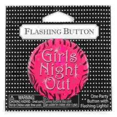 SPECIAL! Flashing Button 2.25in Girls Night Out P1