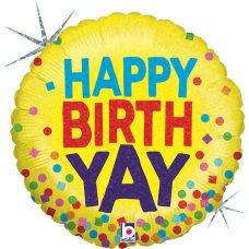 Happy Birth-Yay ! Holographic 18